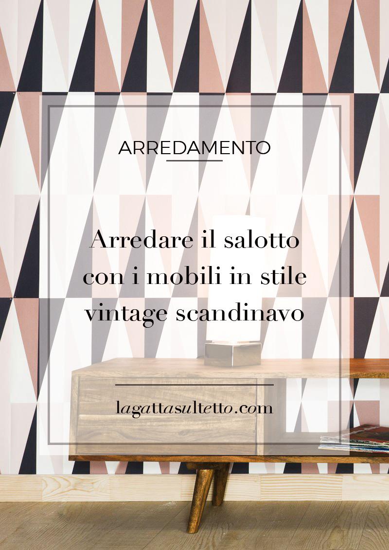 Arredare il salotto con i mobili in stile vintage scandinavo