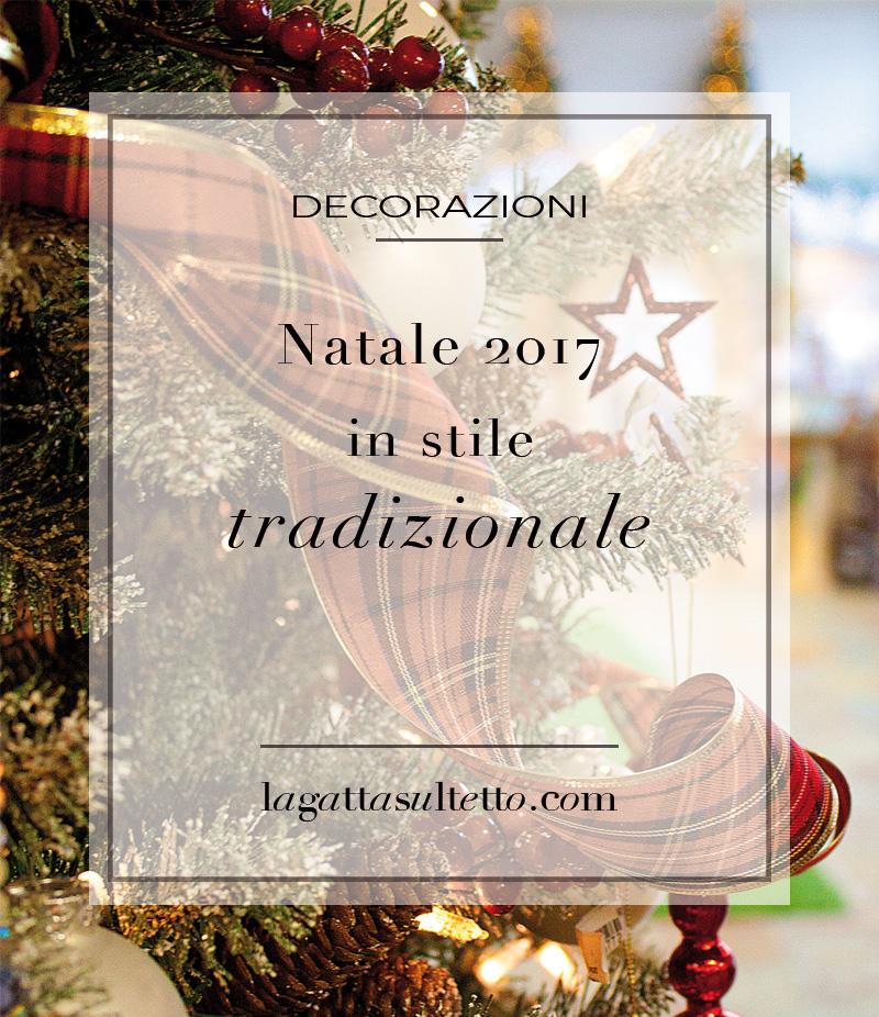 Natale 2017 lo stile tradizionale sempre al top