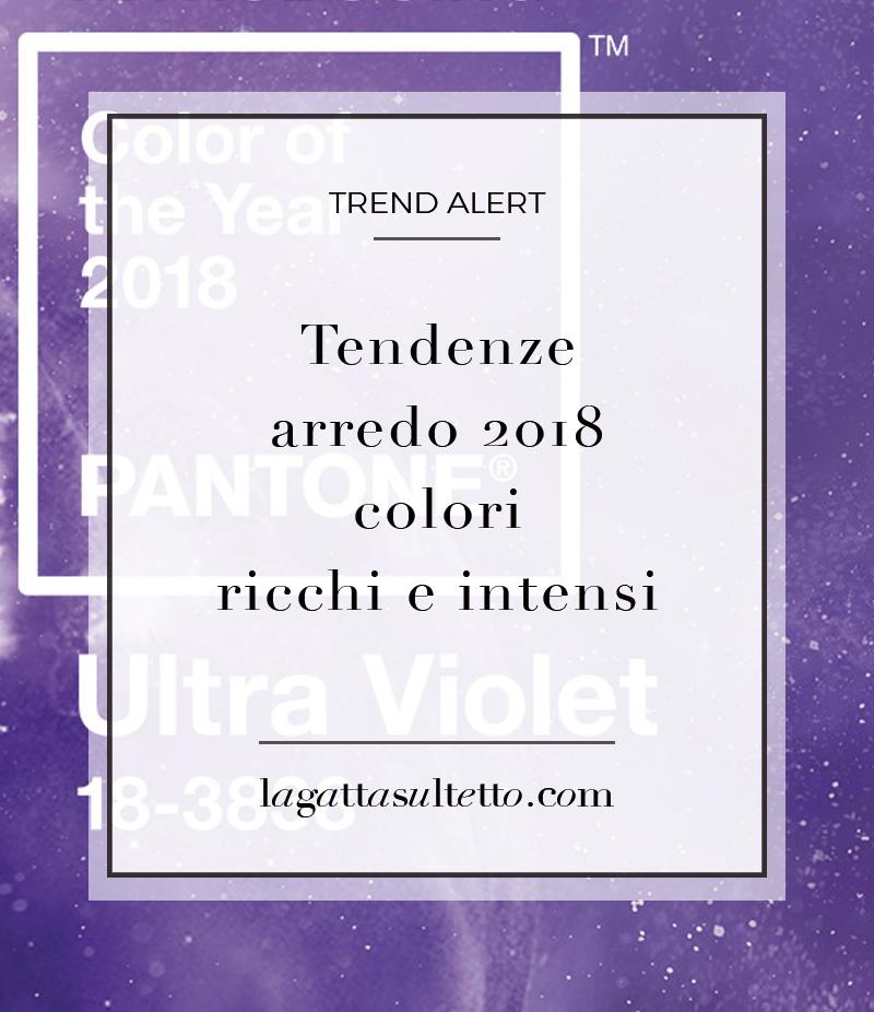 Tendenze arredo 2018 colori ricchi e intensi