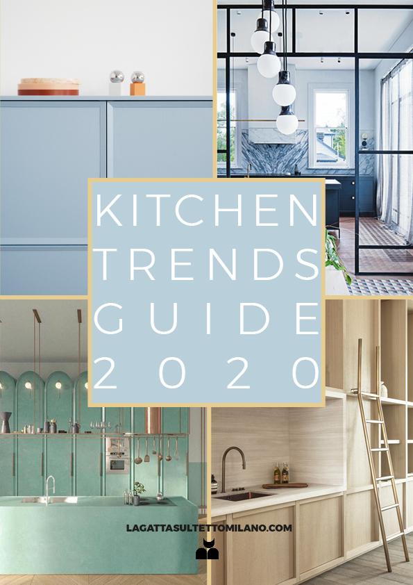 Cucina Moderna Gennaio 2020.Tendenze Cucina 2020 La Guida La Gatta Sul Tetto